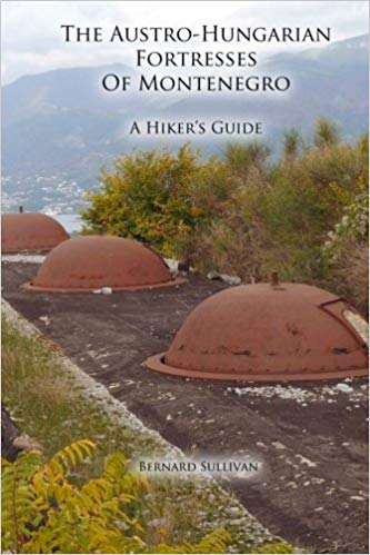 blog-books-about-montenegro-the-austro-hungarian-fortresses-of-montenegro