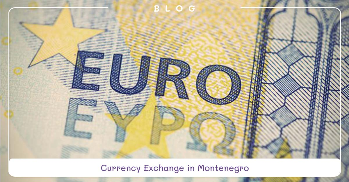 blog-currency-exchange-in-montenegro